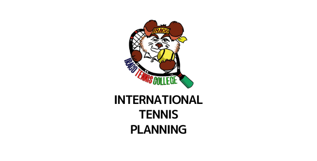 International TENNIS PLANNING - スクール生の皆様へ